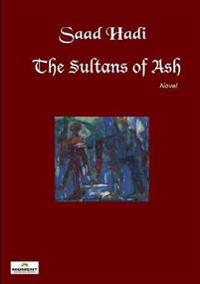The Sultans of Ash