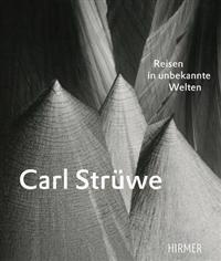 Carl Struewe: Reisen in Unbekannte Welten