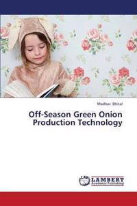 Off-Season Green Onion Production Technology