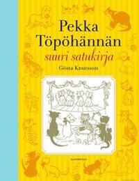 Pekka Töpöhännän suuri satukirja (yhteisnide)