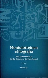Moniulotteinen etnografia