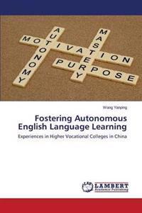 Fostering Autonomous English Language Learning