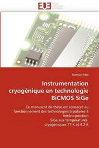 Instrumentation Cryogenique En Technologie BICMOS Sige