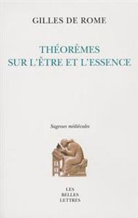 Theoremes Sur L'Etre Et L'Essence