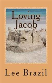 Loving Jacob