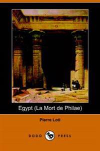 Egypt/la Mort De Philae