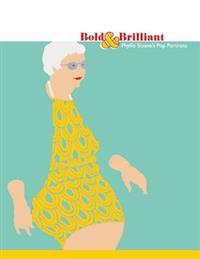 Bold & Brilliant: Phyllis Sloane's Pop Portraits