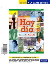 Hoy Dia: Spanish for Real Life, Volume 2, Books a la Carte Plus Mylab Spanish -- Access Card Package