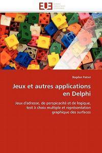 Jeux Et Autres Applications En Delphi