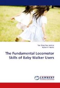 The Fundamental Locomotor Skills of Baby Walker Users