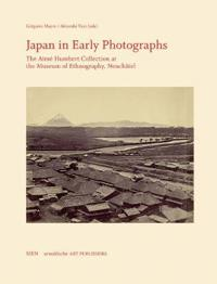 Japan in Early Photographs: The Aimé Humbert Collection at the Museum of Ethnography, Neuchâtel