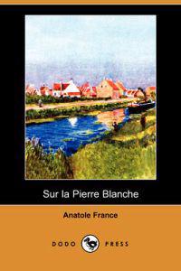Sur La Pierre Blanche