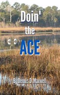 Doin' the Ace
