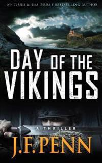 Day of the Vikings: A Thriller.