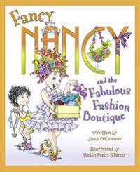 Fancy nancy - fancy nancys fabulous fashion boutique