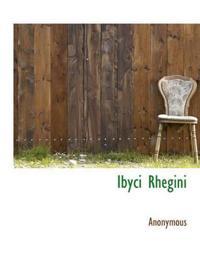 Ibyci Rhegini