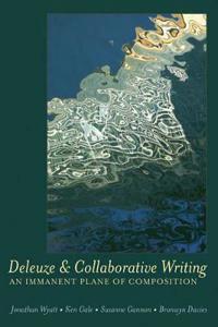 Deleuze & Collaborative Writing