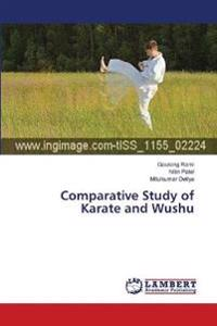 Comparative Study of Karate and Wushu