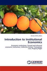 Introduction to Institutional Economics
