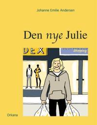 Den nye Julie - Johanne Emilie Andersen | Ridgeroadrun.org