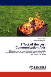 Effect of the Lost Communication AIDS