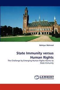 State Immunity Versus Human Rights