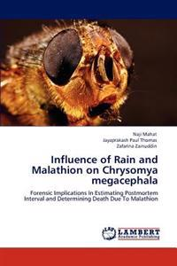 Influence of Rain and Malathion on Chrysomya Megacephala