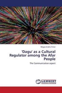 'Dagu' as a Cultural Regulator Among the Afar People