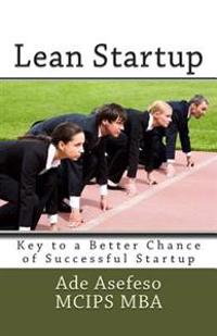 Lean Startup: Key to a Better Chance of Successful Startup