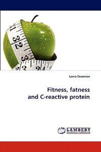 Fitness, Fatness and C-Reactive Protein
