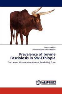 Prevalence of Bovine Fasciolosis in SW-Ethiopia