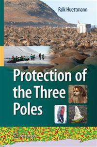Protection of the Three Poles