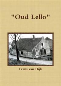 """""""Oud Lello"""""""