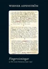Fingervisningar : ur De svarta böckerna 1990-1997