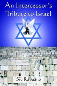 An Intercessor's Tribute to Israel