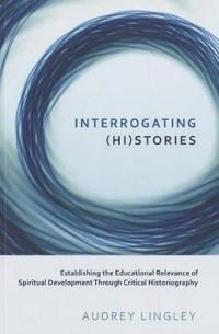 Interrogating Histories