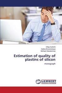 Estimation of Quality of Plastins of Silicon