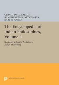 The Encyclopedia of Indian Philosophies, Volume 4