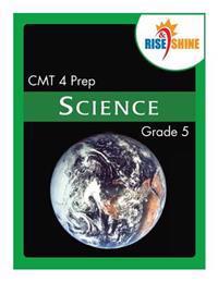 Rise & Shine Cmt 4 Prep Grade 5 Science
