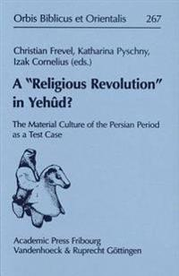 A Religious Revolution in Yehud?