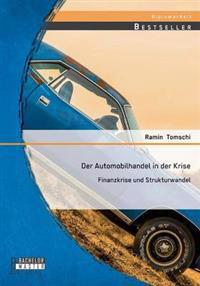Der Automobilhandel in Der Krise