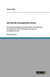 Der Rat Der Europaischen Union