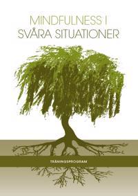 Mindfulness i svåra situationer