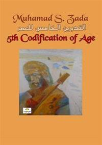 The Fifth Codification of Age
