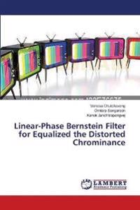Linear-Phase Bernstein Filter for Equalized the Distorted Chrominance