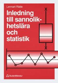 Inledning till sannolikhetslära och statistik