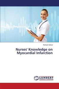 Nurses' Knowledge on Myocardial Infarction