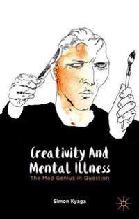 Creativity and Mental Illness