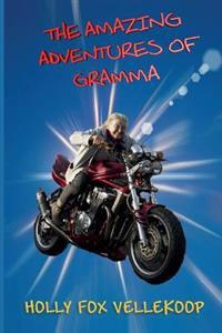 The Amazing Adventures of Gramma