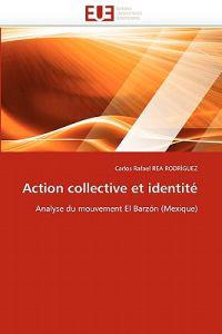 Action Collective Et Identit�